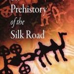 The-Prehistory-of-the-Silk-Road