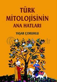 turk-mitolojisinin-anahatlari
